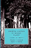 img - for Growth Control in Woody Plants (Physiological Ecology) book / textbook / text book