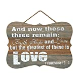 Faith Hope Love Greatest is Love 10 x 8 Inch Wood Decorative Hanging Wall Sign