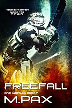 FreeFall (The Backworlds Book 7) (English Edition) de [Pax, M.]