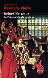 Le Crépuscule des rois, tome 2 : Reines de coeur par Hermary-Vieille