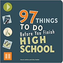 Buy 97 Things To Do Before You Finish High School Book Online At Low