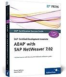 SAP Certified Development Associate - ABAP with SAP NetWeaver 7.02, Asthana, Puneet and Haslam, David, 1592294359