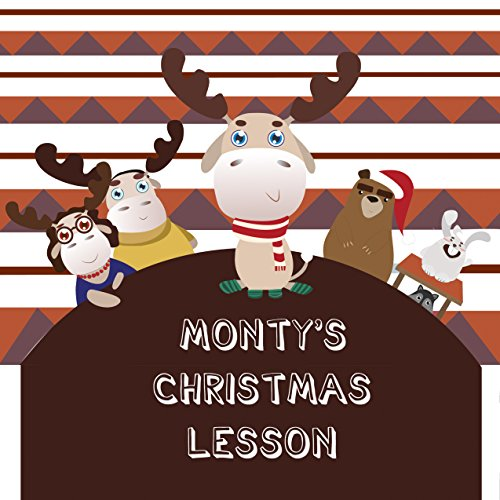 Monty's Christmas Lesson (Christmas book,die hard christmas book,christmas coloring books,nightmare before christmas book Book ()