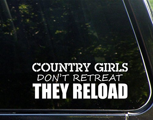 country-girls-dont-retreat-they-reload-9-x-3-1-4-die-cut-decal-bumper-sticker-for-windows-cars-truck