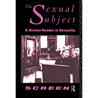 The Sexual Subject: Screen Reader in Sexuality (English Edition)