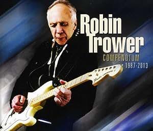 robin trower compendium 1987 2013 music. Black Bedroom Furniture Sets. Home Design Ideas