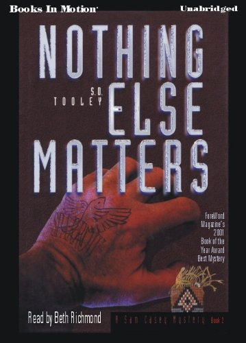 Nothing Else Matters by S.D. Tooley, (Sam Casey Series, Book 2) from Books In Motion.com