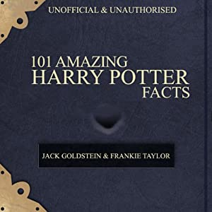 101 Amazing Harry Potter Facts Hörbuch