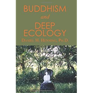 Buddhism and Deep Ecology by Henning, Daniel H. (2002) Paperback 72
