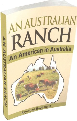 Book: An Australian Ranch (The Pearson/Rickards Trilogy) by Raymond Boyd Dunn