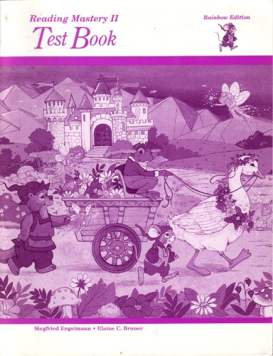 Reading Mastery II Test Book (Rainbow Edition)