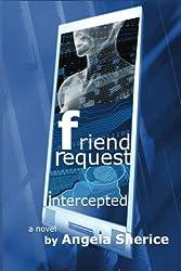 Friend Request Intercepted