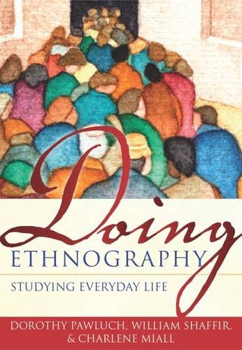 Doing Ethnography: Studying Everyday Life