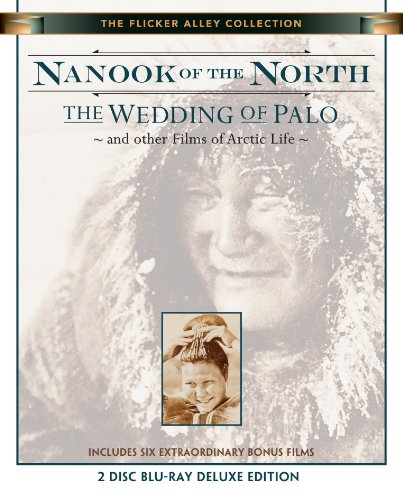 Nanook of the North / The Wedding of Palo (and Other Films of Arctic Life) [Blu-ray]