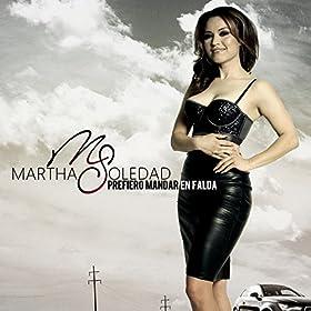 Amazon.com: Prefiero Mandar en Falda: Martha Soledad: MP3