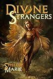 Divine Strangers