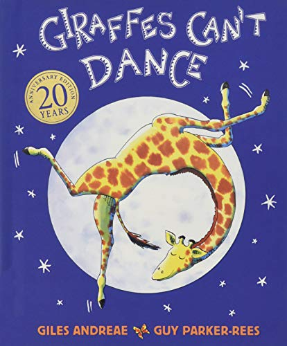 Giraffes Can't Dance Touch-and-Feel Board Book (1 2019 Christmas Ireland No)