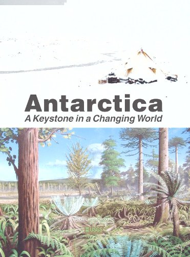 Antarctica: A Keystone in a Changing World PDF