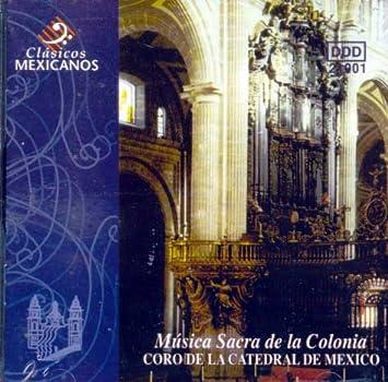 Musica Sacra de la Colonia (Mexican Baroque)