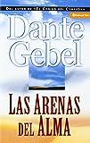 Las Arenas Del Alma, Dante Gebel, 082974357X
