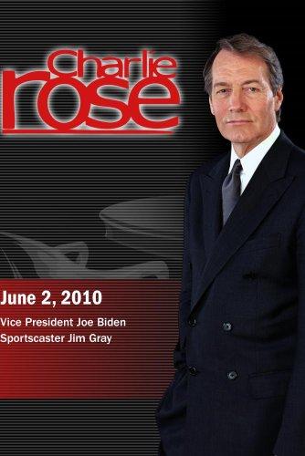 Charlie Rose - Vice President Joe Biden / Sportscaster Jim Gray (June 2, 2010)