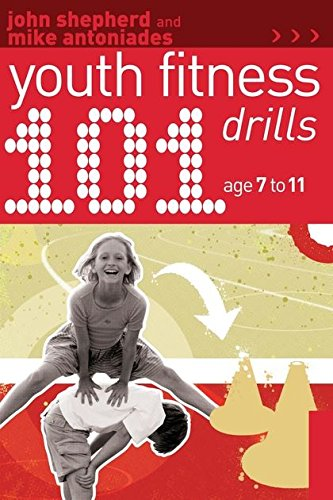 101 Youth Fitness Drills Age 7-11 pdf epub