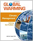 img - for Climate Management: Solving the Problem (Global Warming (Facts on File)) book / textbook / text book