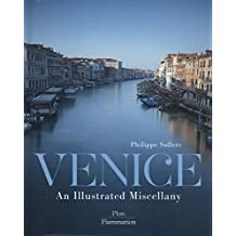 Venice: An Illustrated Miscellany