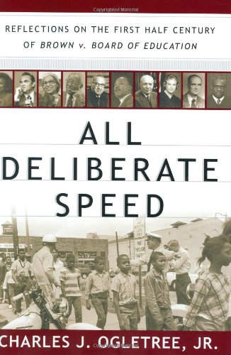 All Deliberate Speed: Reflections on the First Half-Century of Brown V. Board of (All Speed Motors)