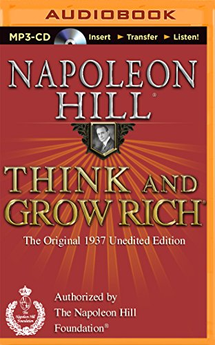 Think and Grow Rich (1937 Edition): The Original 1937 Unedited Edition (Think and Grow Rich (Audio)) by Think and Grow Rich on Brilliance Audio