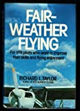 Fair Weather Flying, Roger Taylor, 002616700X