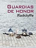 Guardias De Honor (Salir del armario)