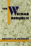 The Weimar Republic: The Crisis of Classical Modernity