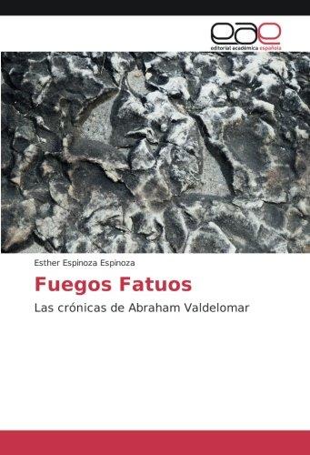 Download Fuegos Fatuos: Las crónicas de Abraham Valdelomar (Spanish Edition) ebook