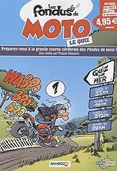 Les fondus de moto : Le quiz