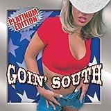 Goin South Platinum