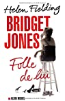 Bridget Jones : Folle de Lui par Fielding