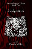 Judgment: YA Dark Urban Fantasy Trilogy (Tattooed Angels Trilogy Book 2)
