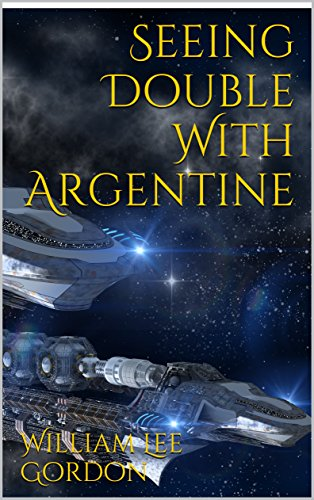 seeing-double-with-argentine-the-argentine-series-book-2