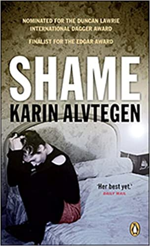 Shame by Karin Alvtegen (2009-12-29): Karin Alvtegen: Amazon com: Books