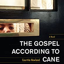 The Gospel According to Cane Audiobook by Courttia Newland Narrated by Robin Miles