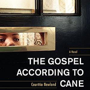 The Gospel According to Cane Audiobook
