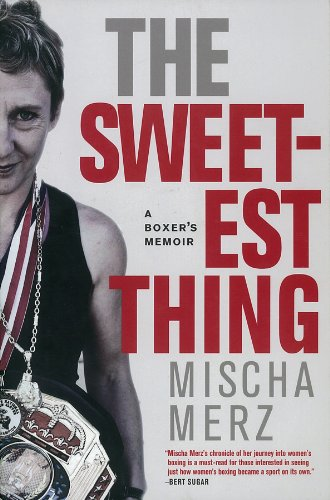 The Sweetest Thing: A Boxer's Memoir by Seven Stories Press