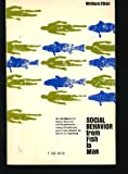 Social Behavior from Fish to Man, William Etkin, 0226220370