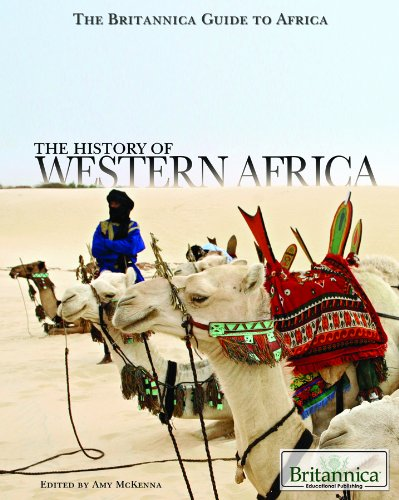 The History of Western Africa (The Britannica Guide to Africa)