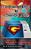 An Illustrated Guide to Photoshop Layers