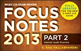 Focus Notes 2013 : Internal Audit Engagement, Vallabhaneni, S. Rao, 1118120566