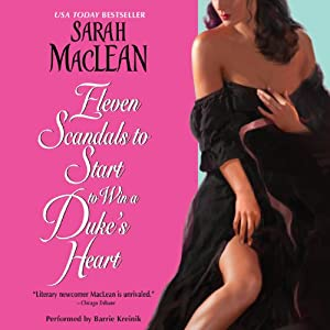 Eleven Scandals to Start to Win a Duke's Heart Audiobook