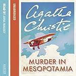 Murder in Mesopotamia  | Agatha Christie