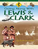 Going along with Lewis and Clark, Barbara Fifer, 156037151X